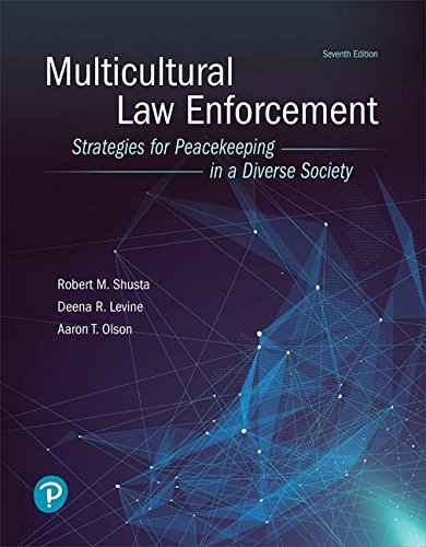 Multicultural Law Enforcement: Strategies for Peacekeeping in a Diverse Society (7th Edition) (What's New in Criminal Justice)