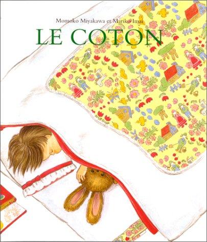 COTON (LE): Amazon.ca: MIYAKAWA,MOMOKO, IMAI,MARIKO: Books
