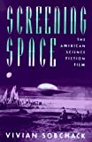 Screening Space, Vivian C. Sobchack, 081352492X
