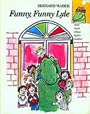 Funny, Funny Lyle, Bernard Waber, 0395602874