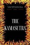 The Kamasutra: By Vatsyayana - Illustrated