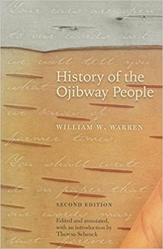 History of the Ojibway People Second Edition