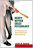 Heavy Hitter Sales Psychology, Steve W. Martin, 0979796121