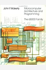 Microcomputer Architecture and Programming: The 68000 Family Hardcover