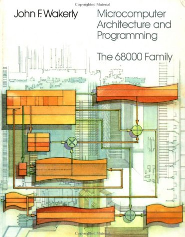 Microcomputer Architecture and Programming: The 68000 Family
