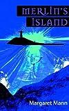 Merlin's Island, Margaret Mann, 0953868524