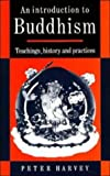 An Introduction to Buddhism, Peter Harvey, 0521308151