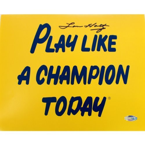 Lou Holtz Play Like A Champion Today 8 Inches by 10 inches Photograph Steiner Sports
