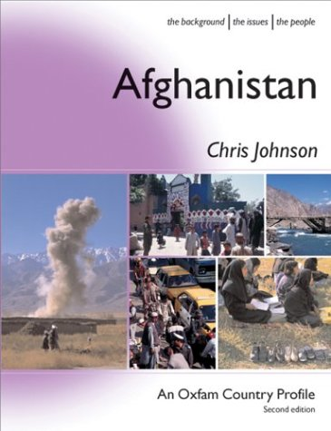 Search : Afghanistan (Oxfam Country Profiles is an extensive series of accessible introductions to developing countries, focusing on the real lives of ordinary ... and specially commissioned photographs.)