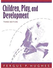 Children, Play, and Development (3rd Edition)
