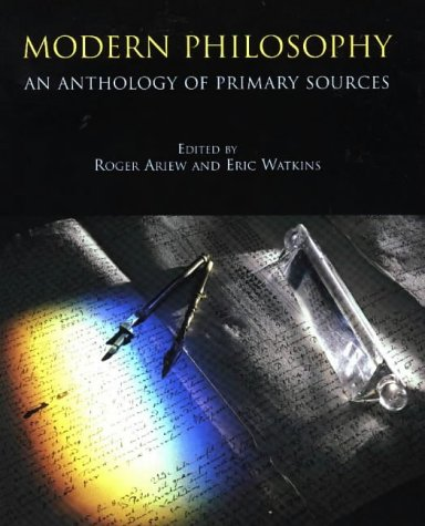 Modern Philosophy: An Anthology of Primary Sources