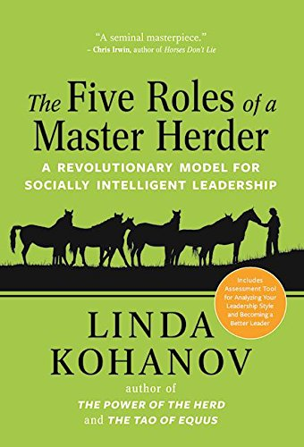 Download The Five Roles of a Master Herder: A Revolutionary Model for Socially Intelligent Leadership