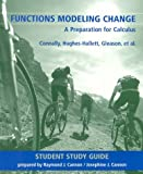 Functions Modeling Change : A Preparation for Calculus, Connally, Eric and Gleason, Andrew M., 0471380970