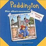 Paddington : Mon album-souvenirs