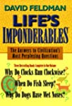 Life's Imponderables: The Answers to...