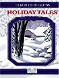 Holiday Tales of Charles Dickens, Charles Dickens, 0786283254