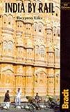India by Rail, Royston Ellis, 1898323496