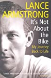 Front cover for the book It's Not About the Bike: My Journey Back to Life by Lance Armstrong