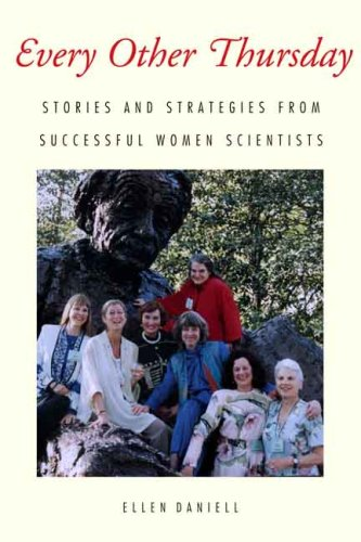 Every Other Thursday: Stories and Strategies from Successful Women Scientists