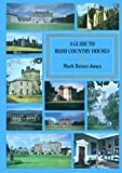 A Guide to Irish Country Houses, Mark Bence-Jones, 0094699909