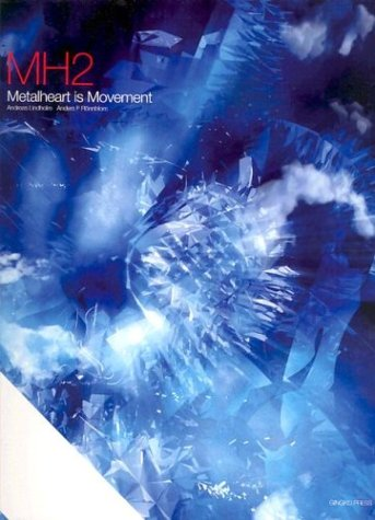 MH2: Metalheart is Movement Andreas Lindholm