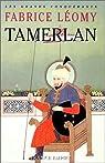 Tamerlan par Léomy