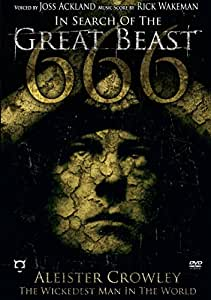 In Search of the Great Beast 666: Aleister Crowley