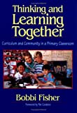 Thinking and Learning Together, Bobbi Fisher, 0435088440