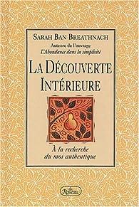 La Découverte Intérieure par Sarah Ban Breathnach