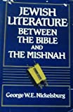 img - for Jewish Literature Between the Bible and the Mishnah: An Historical and Literary Introduction book / textbook / text book