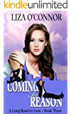 Coming To Reason (A Long Road to Love Book 3)
