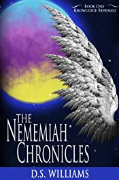 Knowledge Revealed (The Nememiah Chronicles Book 1)
