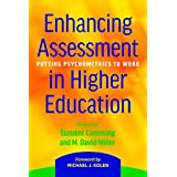 Enhancing Assessment in Higher Education: Putting Psychometrics to Work