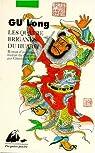 Les quatre brigands du Huabei par Gu