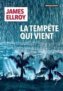 La tempête qui vient, Ellroy, James