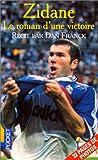 Image de Zidane : le roman d'une victoire
