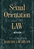 Sexual Orientation and the Law, , 0674802934