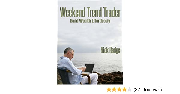 2b524a732858 Amazon.com  Weekend Trend Trader eBook  Nick Radge  Kindle Store