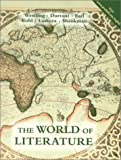 The World of Literature, James W. Earl and Stephen Durrant, 0134391594