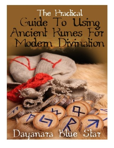 Read Online The Practical Guide To Using Ancient Runes For Modern Divination pdf epub