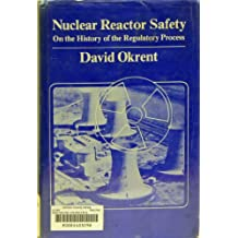 Nuclear Reactor Safety: On the History of the Regulatory Process