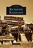 Front cover for the book Richmond Railroads (Images of Rail) by Jeff Hawkins