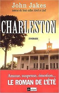 Charleston : roman, Jakes, John W.