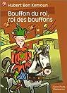 Bouffon du roi, roi des bouffons par Hubert Ben Kemoun