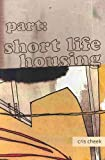 Part, Short Life Housing, Cris Cheek, 0973587555