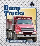 Dump Trucks, Sarah Tieck, 1591978254