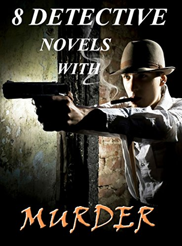 8 Detective Novels with Murder: Boxed Set