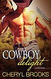 Cowboy Delight: A Novella (Cowboy Heaven)