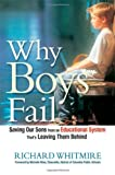 Why Boys Fail, Richard Whitmire, 0814415342