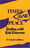 Times of War and Peace, Susan Goldberg and Gail Geltner, 1550372025
